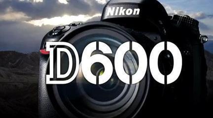 ,新浪,尼康D600相机因质量问题被曝光